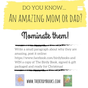 Do you know an amazing mom or dad - christmas contest birdy books hay house balboa press